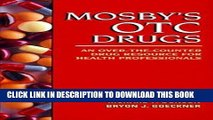 Read Now Mosby s Otc Drugs: An Over-The-counter Drug Resource for Health Professionals PDF Online