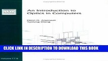 Best Seller An Introduction to Optics in Computers (SPIE Tutorial Text Vol. TT08) (Tutorial Texts