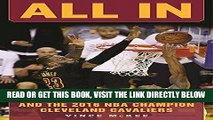[FREE] EBOOK All In: The Story of LeBron James and the 2016 NBA Champion Cleveland Cavaliers