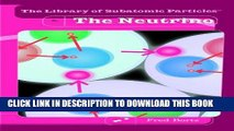 Read Now The Neutrino (The Library of Subatomic Particles) Download Online