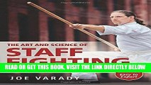 [FREE] EBOOK The Art and Science of Staff Fighting: A Complete Instructional Guide BEST COLLECTION