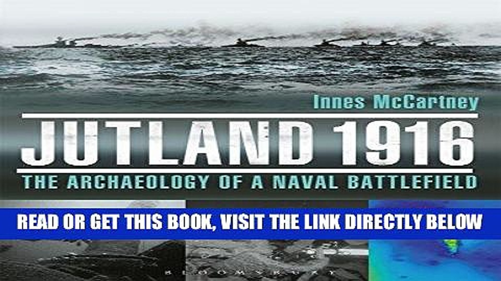 [READ] EBOOK Jutland 1916: The Archaeology of a Naval Battlefield ONLINE COLLECTION