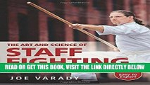 [READ] EBOOK The Art and Science of Staff Fighting: A Complete Instructional Guide ONLINE COLLECTION