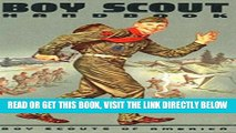 [READ] EBOOK Boy Scouts Handbook: The First Edition, 1911 [Illustrated edition] ONLINE COLLECTION