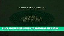 Ebook Exit Unicorns (Exit Unicorns Series Book 1) Free Read