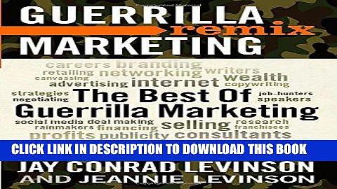 Ebook The Best of Guerrilla Marketing: Guerrilla Marketing Remix Free Read