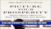 Best Seller Picture Your Prosperity: Smart Money Moves to Turn Your Vision into Reality Free