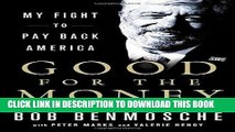 Ebook Good for the Money: My Fight to Pay Back America Free Download