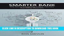 Best Seller Smarter Bank: Why Money Management is More Important Than Money Movement to Banks and