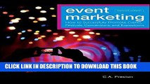 Ebook Event Marketing: How to Successfully Promote Events, Festivals, Conventions, and Expositions
