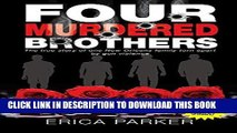 Best Seller Four Murdered Brothers: Gone but Not Forgotten Free Download