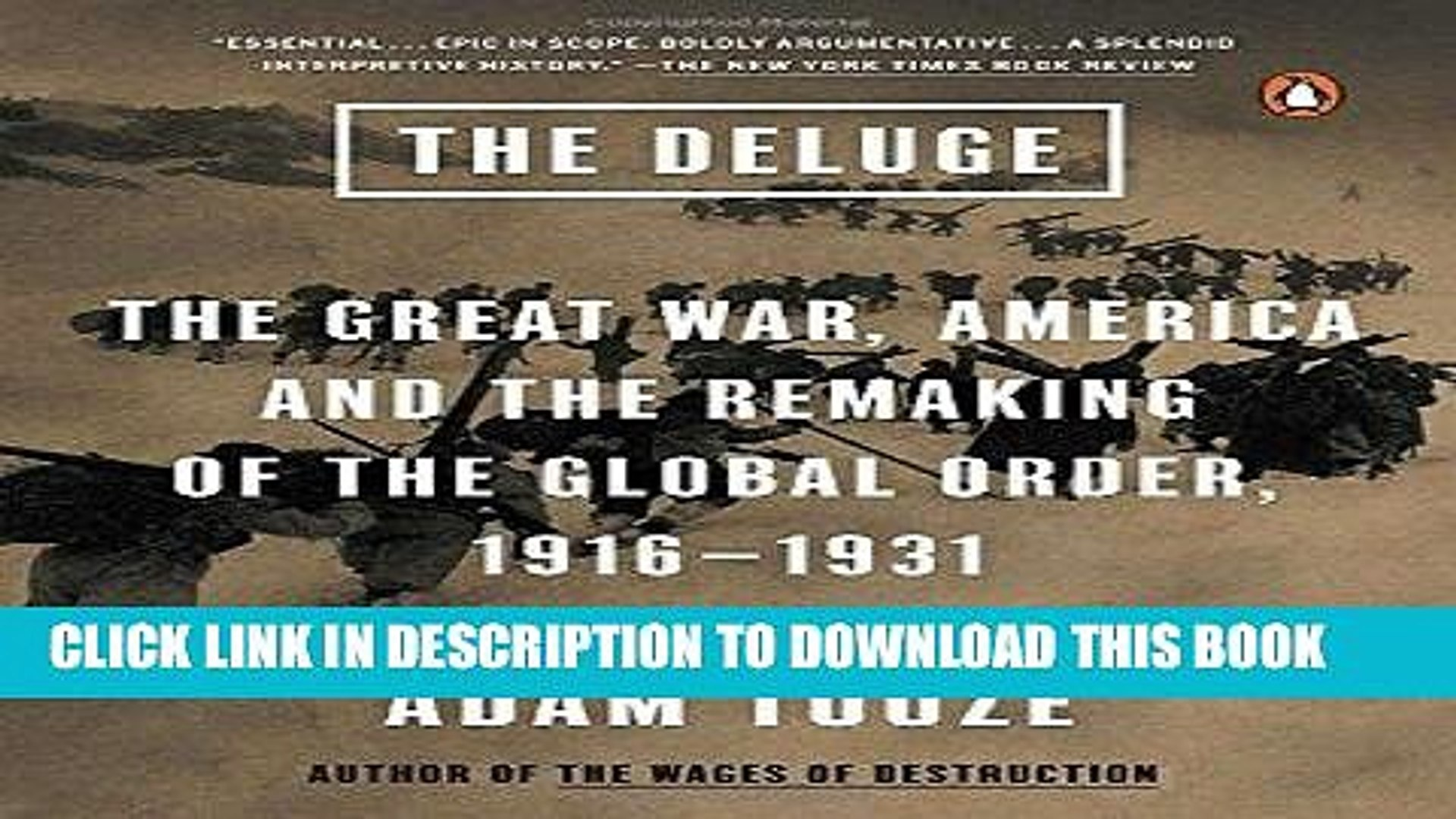 Best Seller The Deluge: The Great War, America and the Remaking of the Global Order, 1916-1931