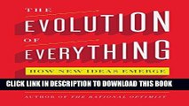 Ebook The Evolution of Everything: How New Ideas Emerge Free Read