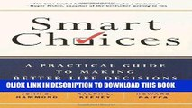 Ebook Smart Choices: A Practical Guide to Making Better Decisions Free Read