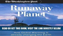[FREE] EBOOK Runaway Planet: How Global Warming is Already Changing the Earth ONLINE COLLECTION