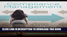 Best Seller Compliance Management: A How-to Guide for Executives, Lawyers, and Other Compliance