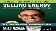 [FREE] EBOOK Selling Energy: Inspiring Ideas That Get More Projects Approved! ONLINE COLLECTION
