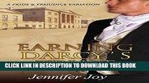 Best Seller Earning Darcy s Trust: A Pride   Prejudice Variation Free Read
