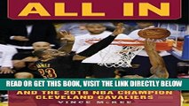 [FREE] EBOOK All In: The Story of LeBron James and the 2016 NBA Champion Cleveland Cavaliers BEST