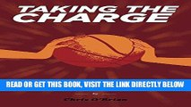 [FREE] EBOOK Taking the Charge: A Medium Rare Plan To Solve Basketball s Problems ONLINE COLLECTION