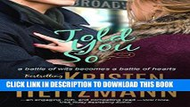 Best Seller Told You So (Told You Series Book 1) Free Read
