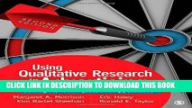Ebook Using Qualitative Research in Advertising: Strategies, Techniques, and Applications Free Read