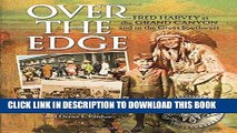 Best Seller Over the Edge: Fred Harvey at the Grand Canyon and in the Great Southwest Free Read