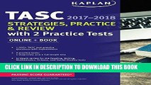 [New] PDF TASC Strategies, Practice   Review 2017-2018 with 2 Practice Tests: Online + Book