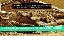[READ] EBOOK 1968 Farmington Mine Disaster (Images of America) BEST COLLECTION