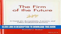 Best Seller The Firm of the Future: A Guide for Accountants, Lawyers, and Other Professional