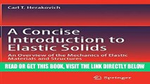 [FREE] EBOOK A Concise Introduction to Elastic Solids: An Overview of the Mechanics of Elastic