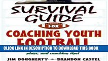 Best Seller Survival Guide for Coaching Youth Football (Survival Guide for Coaching Youth Sports)