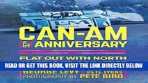 [READ] EBOOK Can-Am 50th Anniversary: Flat Out with North America s Greatest Race Series 1966-74