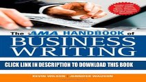Best Seller The AMA Handbook of Business Writing: The Ultimate Guide to Style, Grammar,