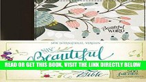 [FREE] EBOOK NIV, Beautiful Word Bible, Cloth over Board, Multi-color Floral: 500 Full-Color