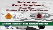 Best Seller Dragon Lady vs Lady Destiny: Isle of the Four Kingdoms (Volume 2) Free Read