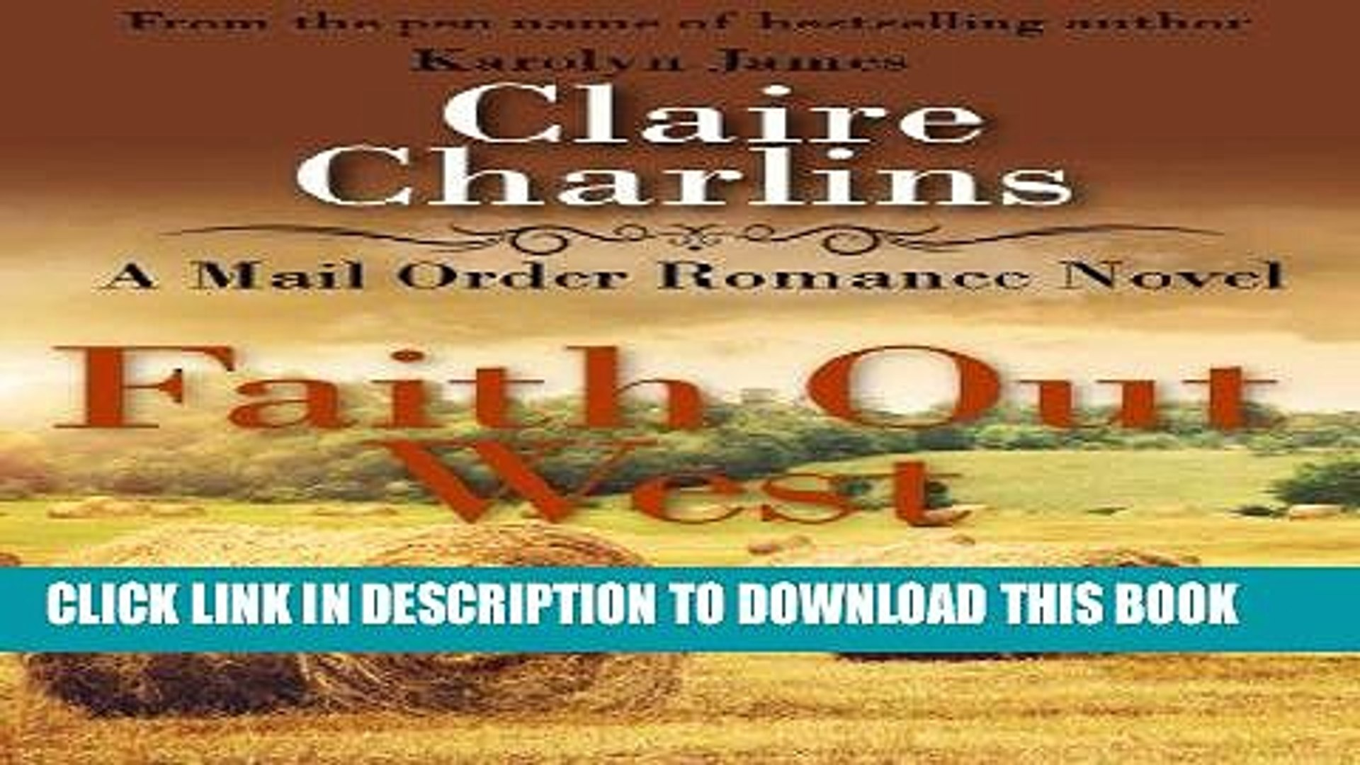 Best Seller Faith Out West (A Mail Order Romance Novel) (7) (Clara   George) (A Mail Order Romance