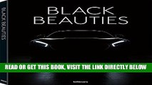 [READ] EBOOK Black Beauties: Iconic Cars Photographed by Rene Staud ONLINE COLLECTION
