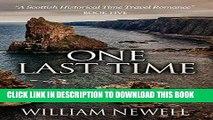 Best Seller Romance: One Last Time: A Scottish Historical Time Travel Romance (Scottish Historical