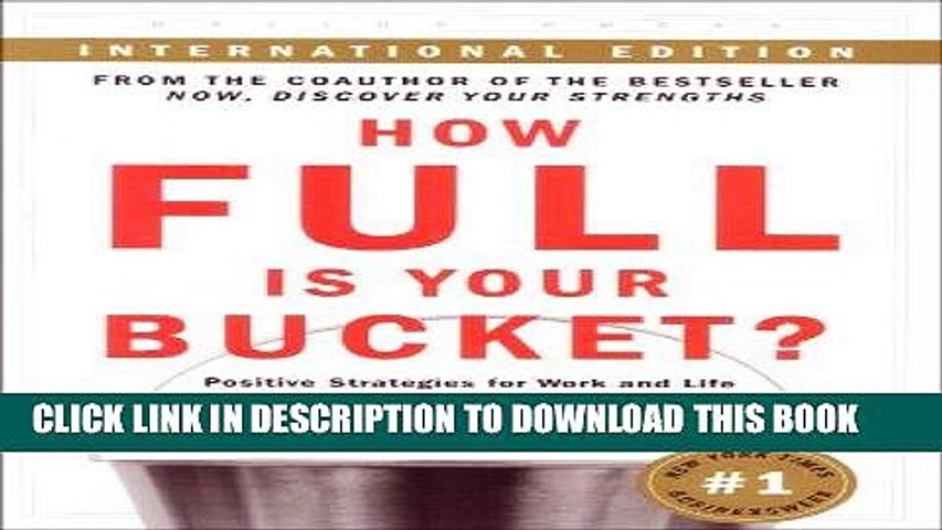 Ebook How Full Is Your Bucket? Positive Strategies for Work and Life Free Read