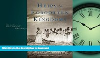 READ  Heirs to Forgotten Kingdoms: Journeys Into the Disappearing Religions of the Middle East