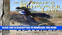 Ebook The Cowboy s Summer Love (Grass Valley Cowboys Book 3) Free Read