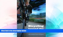 Must Have  Bicycling beyond the Divide: Two Journeys into the West (Outdoor Lives)  READ Ebook