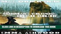 Ebook Mail Order Bride: The Conman s Virtuous Irish Bride (Historical Western Romance) ((Irish