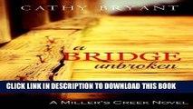 Best Seller A BRIDGE UNBROKEN: Christian Dramatic Romance Suspense and Women s Fiction (A Miller s