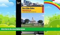 Big Deals  Best Bike Rides Nashville: A Guide to the Greatest Recreational Rides in the Metro Area