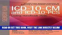 [EBOOK] DOWNLOAD ICD-10-CM and ICD-10-PCS Coding Handbook, with Answers, 2016 Rev. Ed. PDF