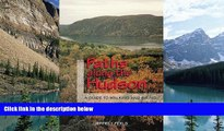 Big Deals  Paths Along The Hudson: A Guide to Walking and Biking  Full Ebooks Most Wanted
