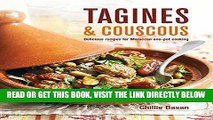 [EBOOK] DOWNLOAD Tagines and Couscous: Delicious recipes for Moroccan one-pot cooking GET NOW