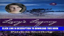 Ebook Lacy s Legacy (The Lacy Trilogy Book 3) Free Read